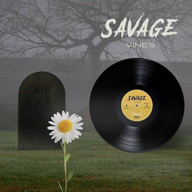 Savage Vines - Playlist - Daisies