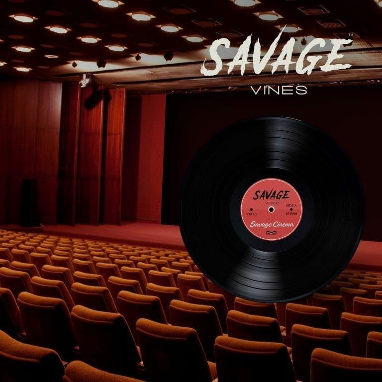 Savage Vines - Playlist - Savage Cinema
