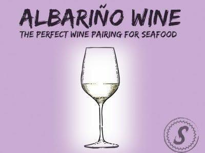 guide to albarino | seafood wine pairing | rias baixas wine